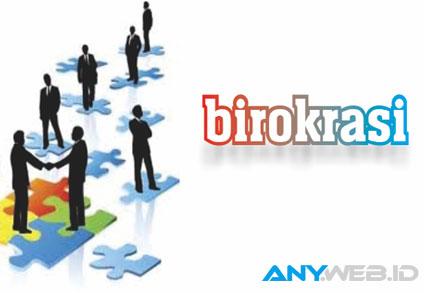 birokrasi - ulfahsoftskill.blogspot.com