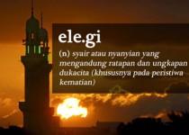 """Definisi dan Penggunaan Kata """"Elegi"""""""