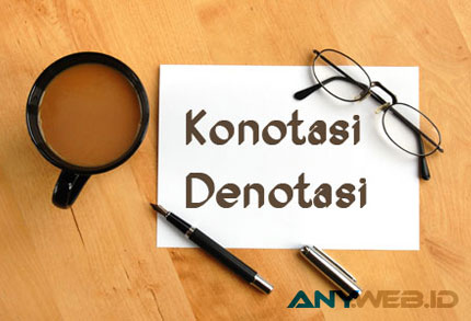 Makna Denotasi - ketikakuberkata.blogspot.co.id